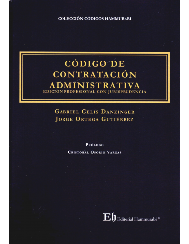 CÓDIGO DE CONTRATACIÓN ADMINISTRATIVA - Edición profesional con jurisprudencia