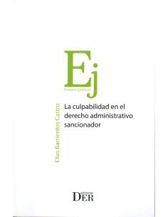 LA CULPABILIDAD EN EL DERECHO ADMINISTRATIVO SANCIONADOR