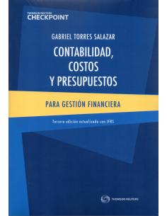 CONTABILIDAD, COSTOS Y PRESUPUESTOS PARA GESTIÓN FINANCIERA - Edición actualizada con IFRS