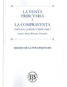 LA VENTA TRIBUTARIA Y LA COMPRAVENTA - Paralelo Jurídico Tributario incluye última Reforma Tributaria