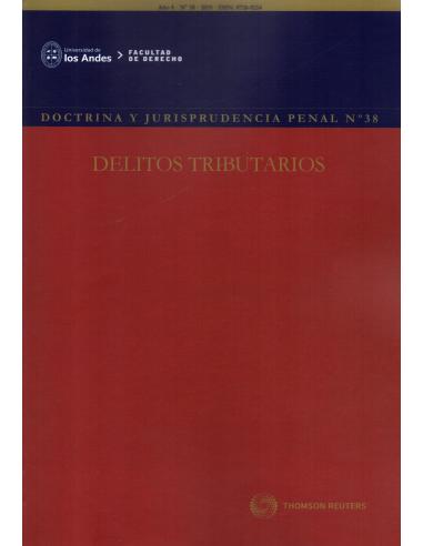 REVISTA DOCTRINA Y JURISPRUDENCIA PENAL  N°38 - DELITOS TRIBUTARIOS