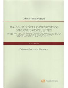 ANÁLISIS CRÍTICO DE LAS PRERROGATIVAS SANCIONATORIAS DEL ESTADO