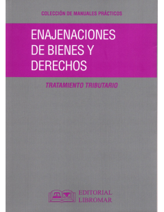 ENAJENACIONES DE BIENES Y DERECHOS. Tratamiento Tributario