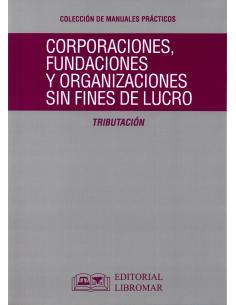 CORPORACIONES, FUNDACIONES Y ORGANIZACIONES SIN FINES DE LUCRO -Tributación