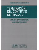 TERMINACIÓN DEL CONTRATO DE TRABAJO - Análisis Jurisprudencial