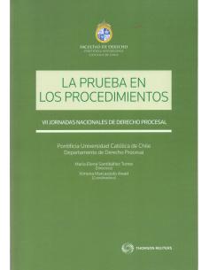 LA PRUEBA EN LOS PROCEDIMIENTOS - VII JORNADAS NACIONALES DE DERECHO PROCESAL