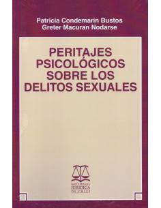 PERITAJES PSICOLÓGICOS SOBRE LOS DELITOS SEXUALES