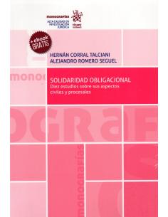 SOLIDARIDAD OBLIGACIONAL - Diez estudios sobre aspectos civiles y procesales