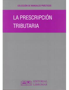 LA PRESCRIPCIÓN TRIBUTARIA