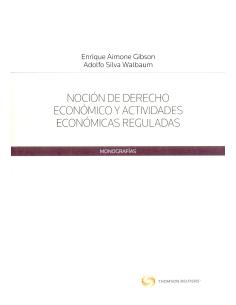 NOCIÓN DE DERECHO ECONÓMICO Y ACTIVIDADES ECONÓMICAS REGULADAS