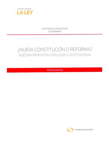 ¿NUEVA CONSTITUCIÓN O REFORMA?