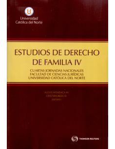ESTUDIOS DE DERECHO DE FAMILIA IV - Cuartas Jornadas Nacionales Facultad de Ciencias Jurídicas Universidad Católica del Norte