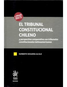 EL TRIBUNAL CONSTITUCIONAL CHILENO Y PERSPECTIVA COMPARATIVA CON TRIBUNALES CONSTITUCIONALES LATINOAMERICANOS