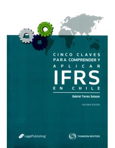 CINCO CLAVES PARA COMPRENDER Y APLICAR IFRS EN CHILE