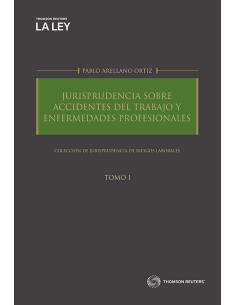 JURISPRUDENCIA SOBRE ACCIDENTES DEL TRABAJO Y ENFERMEDADES PROFESIONALES