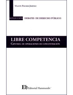LIBRE COMPETENCIA - CONTROL DE OPERACIONES DE CONCENTRACIÓN
