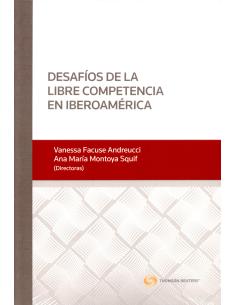 DESAFÍOS DE LA LIBRE COMPETENCIA EN IBEROAMÉRICA
