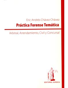 PRÁCTICA FORENCE TEMÁTICA:  Arbitral, Arrendamiento, Civil y Concursal