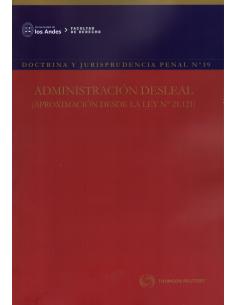 REVISTA DOCTRINA Y JURISPRUDENCIA PENAL N°39 - ADMINISTRACIÓN DESLEAL (APROXIMACIÓN DESDE LA LEY N° 21.121)