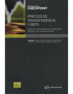 PRECIOS DE TRANSFERENCIA Y BEPS - IMPACTO EN LAS EMPRESAS POR CUMPLIMIENTO TRIBUTARIO Y FISCALIZACIÓN EN CHILE