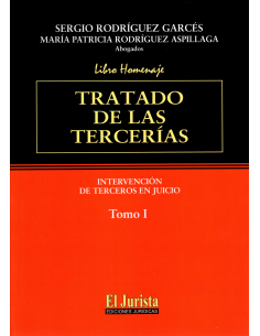 TRATADO DE LAS TERCERÍAS - Intervención de Terceros en Juicios