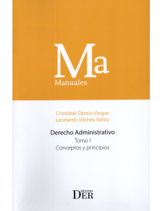 DERECHO ADMINISTRATIVO - TOMO I - CONCEPTOS Y PRINCIPIOS