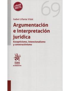 ARGUMENTACIÓN E INTERPRETACIÓN JURÍDICA