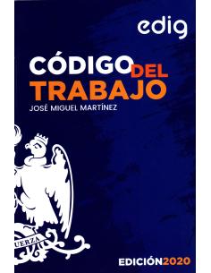 CÓDIGO DEL TRABAJO COMENTADO CON JURISPRUDENCIA ADMINISTRATIVA Y JUDICIAL RELACIONADA