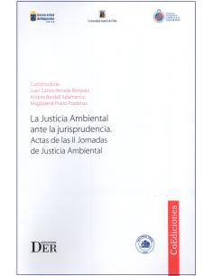 LA JUSTICIA AMBIENTAL ANTE LA JURISPRUDENCIA