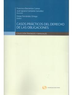 CASOS PRÁCTICOS DEL DERECHO DE LAS OBLIGACIONES