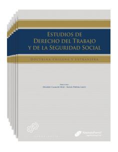 ESTUDIOS DE DERECHO DEL TRABAJO Y DE LA SEGURIDAD SOCIAL - Doctrina chilena y extranjera