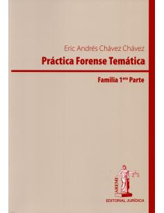 PRÁCTICA FORENSE TEMÁTICA – FAMILIA