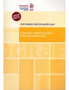 IGUALDAD CONSTITUCIONAL Y NO DISCRIMINACIÓN