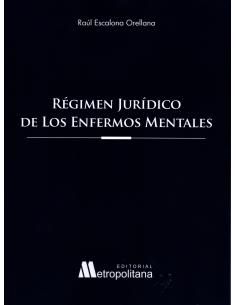 RÉGIMEN JURÍDICO DE LOS ENFERMOS MENTALES