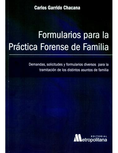 FORMULARIOS PARA LA PRÁCTICA FORENSE DE FAMILIA
