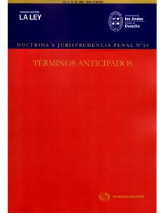 REVISTA DOCTRINA Y JURISPRUDENCIA PENAL N° 24 - TÉRMINOS ANTICIPADOS
