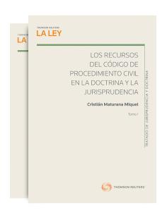 LOS RECURSOS DEL CÓDIGO DE PROCEDIMIENTO CIVIL EN LA DOCTRINA Y LA JURISPRENCIA