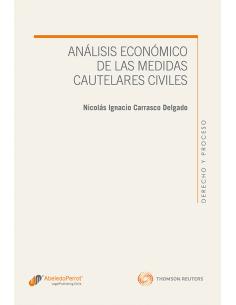 ANÁLISIS ECONÓMICO DE LAS MEDIDAS CAUTELARES CIVILES