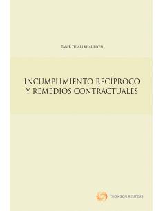 INCUMPLIMIENTO RECÍPROCO Y REMEDIOS CONTRACTUALES