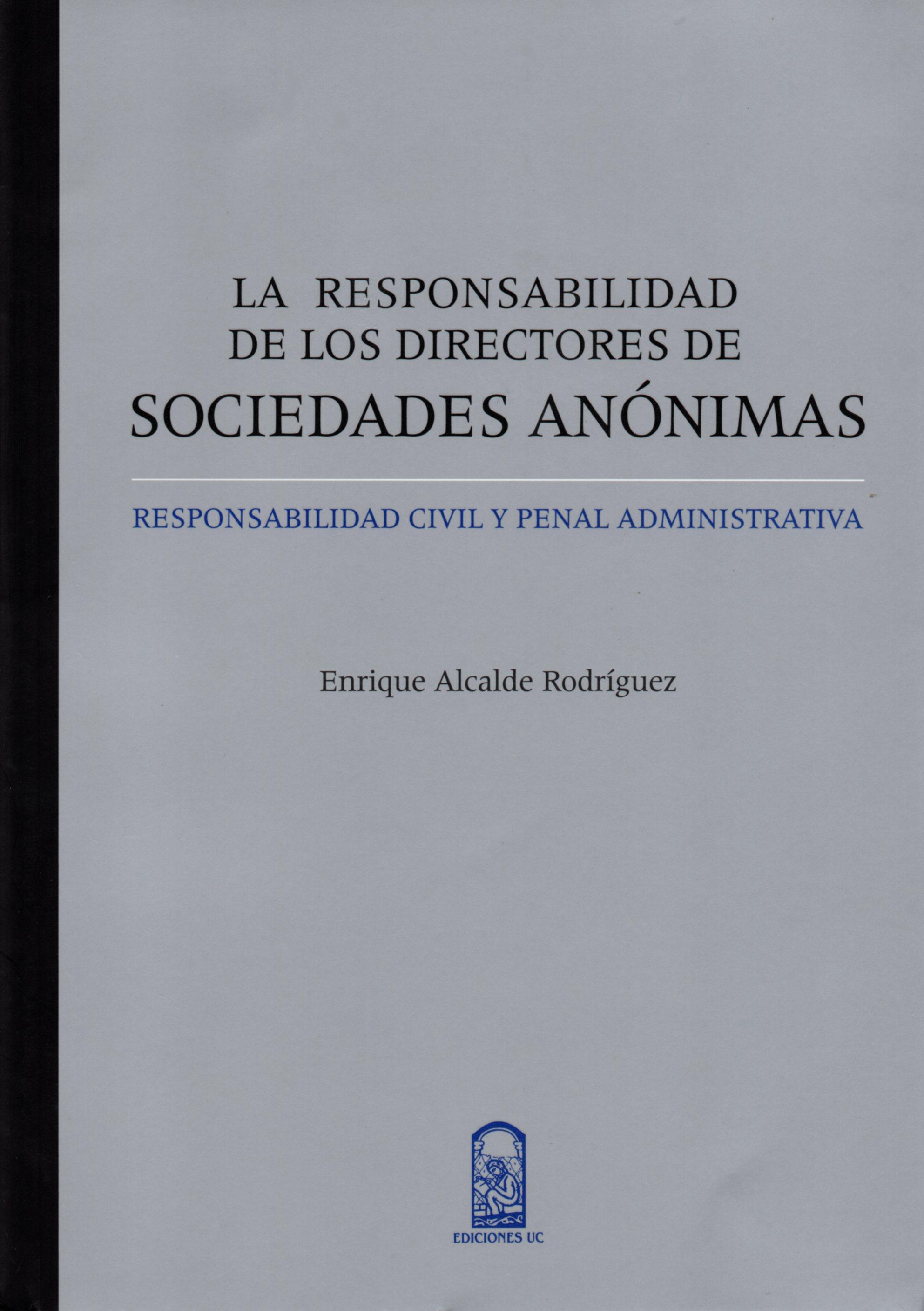 LA RESPONSABILIDAD DE LOS DIRECTORES DE SOCIEDADES ANÓNIMAS ...