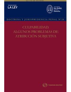 REVISTA DOCTRINA Y JURISPRUDENCIA PENAL N° 20 - CULPABILIDAD. ALGUNOS PROBLEMAS DE ATRIBUCIÓN SUBJETIVA