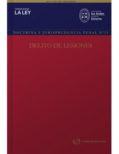 REVISTA DOCTRINA Y JURISPRUDENCIA PENAL N° 23 - DELITO DE LESIONES