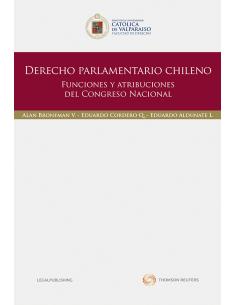 DERECHO PARLAMENTARIO CHILENO- Funciones y atribuciones del Congreso Nacional