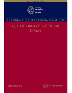 REVISTA DOCTRINA Y JURISPRUDENCIA PENAL N°14 - LEY DE DROGAS N°20.000 - PARTE II