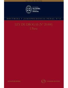 REVISTA DOCTRINA Y JURISPRUDENCIA PENAL N°13 - LEY DE DROGAS N°20.000 - PARTE I