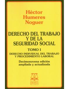DERECHO DEL TRABAJO Y DE LA SEGURIDAD SOCIAL - TOMO I