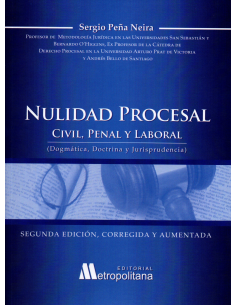 NULIDAD PROCESAL CIVIL, PENAL Y LABORAL