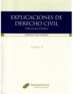 EXPLICACIONES DE DERECHO CIVIL - TOMO 2 - Obligaciones
