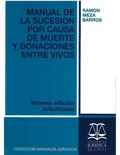 MANUAL DE LA SUCESIÓN POR CAUSA DE MUERTE Y DONACIONES ENTRE VIVOS