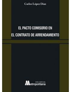 EL PACTO COMISORIO EN EL CONTRATO DE ARRENDAMIENTO